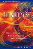 The Wireless Age, Judy Breck, 0810839679