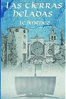 LAS TIERRAS HELADAS (Spanish Edition)