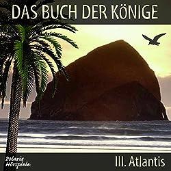 Atlantis (Das Buch der Könige 3)