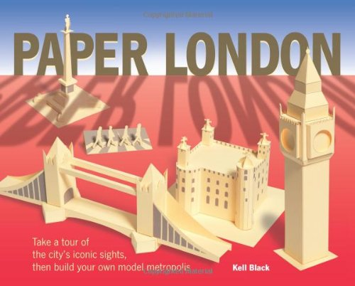 Paper London: Take a Tour of the City's Iconic Sights, Then Build Your Own Model Metropolis