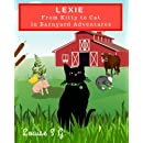 Lexie: From Kitty To Cat: In Barnyard Adventures
