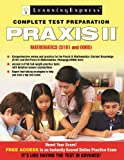 Praxis II: Mathematics (0065 And 5161), LearningExpress, LLC, 1576859770