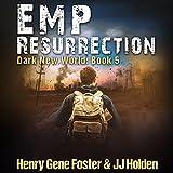 EMP Resurrection: Dark New World, Book 5