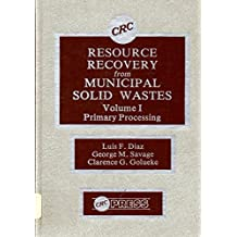 Resource Recovery From Municipal Solid Wastes: Volume II: Final Processing