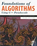 Foundations of Algorithms using C++ Pseudocode, Third Edition, Richard Neapolitan, 0763763543