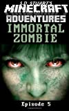 Immortal Zombie, S. D. Stuart and Steve DeWinter, 1619780216