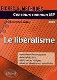 Image de Concours commun IEP 2009 : Le libéralisme - Références essentielles et méthodologie de l'épreuv
