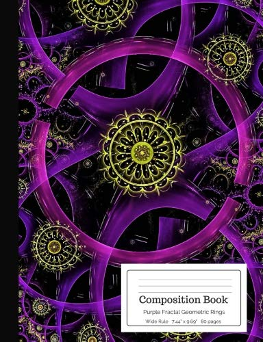 Composition Book Purple Fractal Geometric Rings: Black Gold Circles Geometry Curves Optical Illusion Wide Rule Notebook for Teens, Middle, High School, College Students, Teachers, Home School