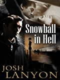 img - for Snowball in Hell (Doyle & Spain Book 1) book / textbook / text book
