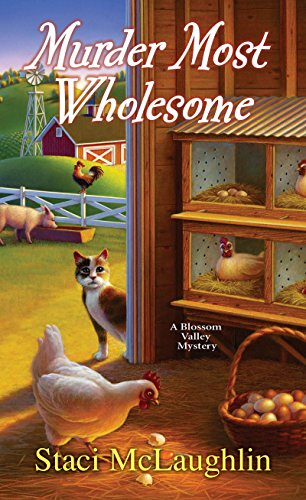 Murder Most Wholesome (A Blossom Valley Mystery Book 5)