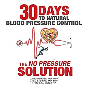 Thirty Days to Natural Blood Pressure Control Audiobook