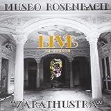 Zarathustra Live in Studio by Museo Rosenbach