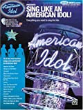 Sing Like an American Idol: Deluxe Men's Edition, Debra Byrd, 0739051709