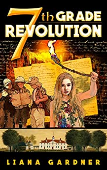 7th Grade Revolution by [Gardner, Liana]