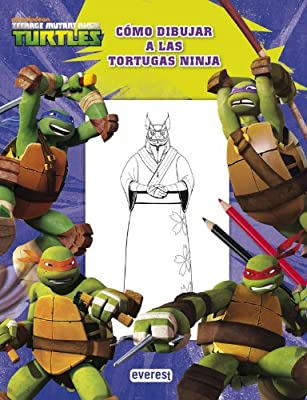 Teenage Mutant Ninja Turtles : cómo dibujar a las Tortugas ...