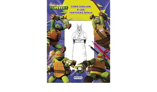 Teenage Mutant Ninja Turtles : cómo dibujar a las Tortugas ...