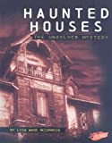 img - for Haunted Houses: The Unsolved Mystery (Mysteries of Science) book / textbook / text book
