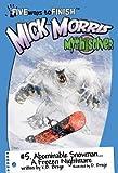 Abominable Snowman A Frozen Nightmare!, K. B. Brege, 097741194X