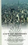 City of Memory and Other Poems, José Emilio Pacheco, 0872863247