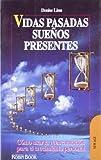 Vidas Pasadas, Suenos Presentes, Denise Linn, 8479271744