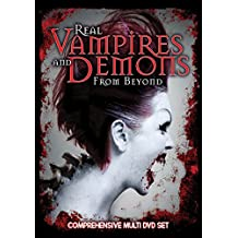 Real Vampires And Demons From Beyond