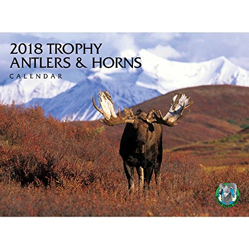 2018 Trophy Antlers & Horns Calendar Moose Calendar