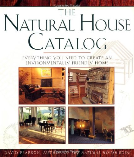 NATURAL HOUSE CATALOG: Where To Get Everything You Need To Create ...