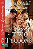 A Bride for Two Tycoons, Ava Mitchell and Sydney Holiday, 1610342569
