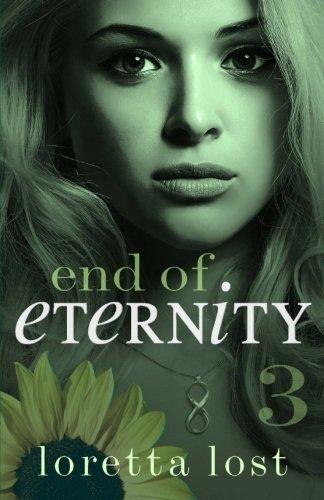 End of Eternity 3 (Volume 3) by Loretta Lost (2015-01-12)