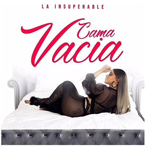 La Insuperable Stream or buy for $0.99 · Cama Vacía [Explicit]