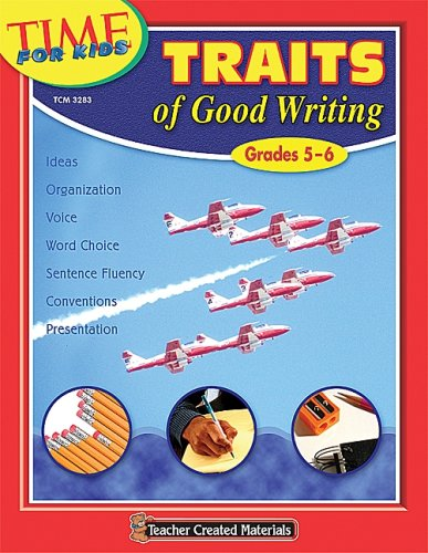 Traits of Good Writing (Grades 5-6) (Time for Kids) pdf