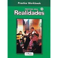 PRENTICE HALL SPANISH REALIDADES PRACTICE WORKBOOK LEVEL 3 1ST EDITION  2004C