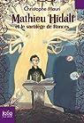 Mathieu Hidalf, tome 3:Mathieu Hidalf et le sortilège de Ronces par Mauri