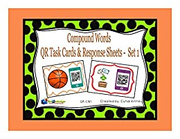 Compound Words - QR Task Cards - Set 1 by [Kinney, Cyndi]