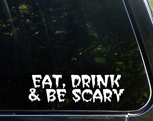 Eat Drink And Be Scary (8-3/4