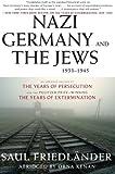 Nazi Germany and the Jews, 1933-1945