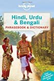 Lonely Planet Hindi, Urdu & Bengali Phrasebook & Dictionary (Lonely Planet. Hindi and Urdu Phrasebook)