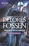 Trouble with a Badge (Appaloosa Pass Ranch)