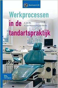Werkprocessen in de tandartspraktijk (Basiswerk AG)