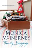 Front cover for the book Family Baggage by Monica McInerney