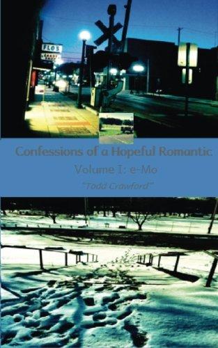 Confessions of a Hopeful Romantic: e-Mo (Volume 1) pdf epub