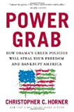 Power Grab, Christopher C. Horner, 1596985992