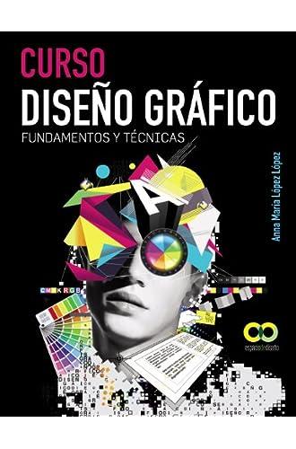 Descargar gratis Curso Diseño Gráfico. Fundamentos Y Técnicas de Anna María López López