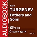 Fathers and Sons [Russian Edition] | Ivan Turgenev