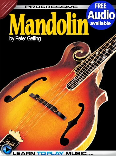Mandolin Lessons for Beginners: Teach Yourself How to Play Mandolin (Free Audio Available) (Progressive)