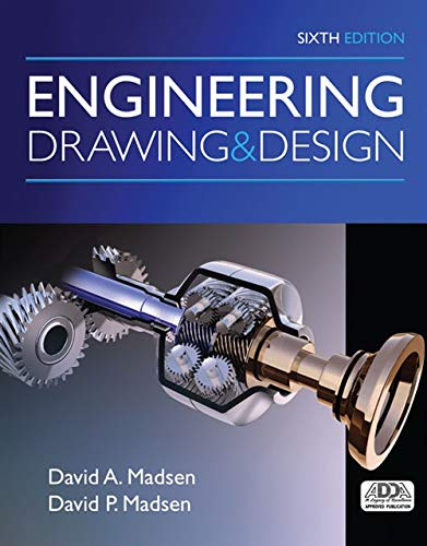 Engineering Drawing and Design (MindTap Course (Engineering Drawing)