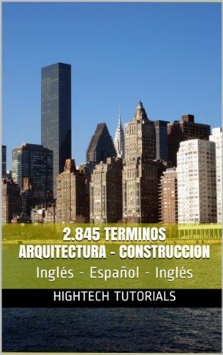 Descargar Libro 2.845 Terminos Arquitectura-construccion Diccionario Inglés - Español - Inglés Jacinto Vélez