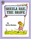 Sheila Rae, the Brave, Kevin Henkes, 0833544780