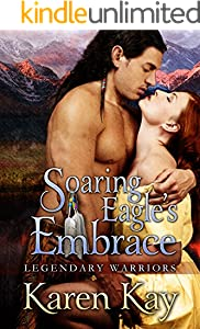 SOARING EAGLE'S EMBRACE (Legendary Warriors Book 3)