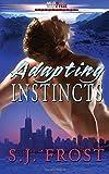 Adapting Instincts, S. j. Frost, 1608208486